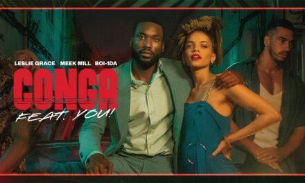 """Bacardi lanza el estreno mundial de """"Conga"""" con Meek Mill y Leslie Grace, producido por Boi-1da"""